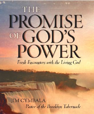 The Promise of God's Power - Cymbala, Jim