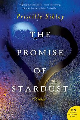 The Promise of Stardust - Sibley, Priscille