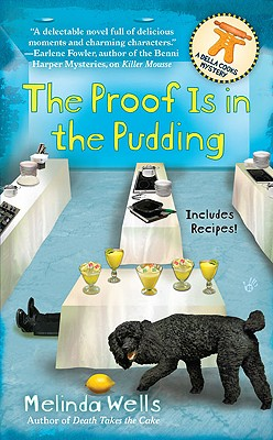 The Proof Is in the Pudding - Wells, Melinda