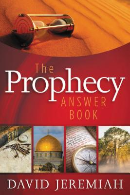 The Prophecy Answer Book - Jeremiah, David, Dr.