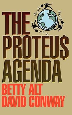 The Proteus Agenda - Alt, Betty