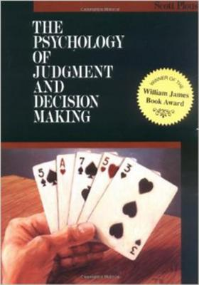 The Psychology of Judgment and Decision Making - Plous, Scott, and Plous Scott