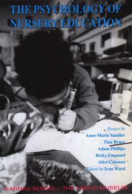 The Psychology of Nursery Education - Ward, Ivan (Editor)