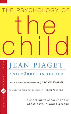 The Psychology of the Child - Piaget, Jean
