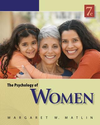 The Psychology of Women - Matlin, Margaret W