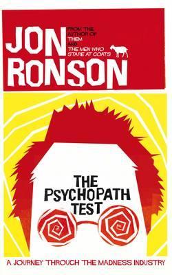 The Psychopath Test - Ronson, Jon