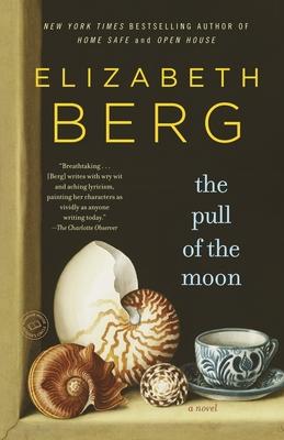 The Pull of the Moon - Berg, Elizabeth