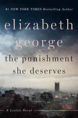 The Punishment She Deserves: A Lynley Novel - George, Elizabeth