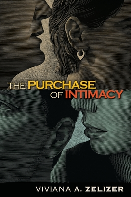 The Purchase of Intimacy - Zelizer, Viviana