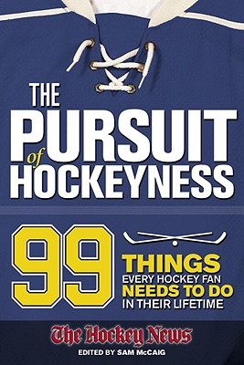 The Pursuit of Hockeyness - McCaig, Sam (Editor)