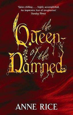The Queen of the Damned - Rice, Anne