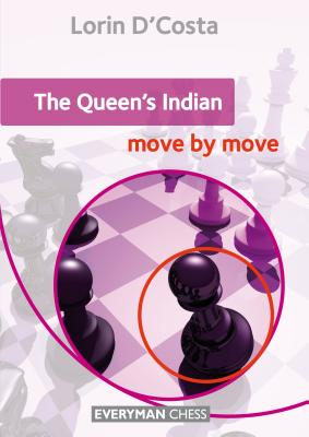 The Queen's Indian: Move by Move: Move by Move - D'Costa, Lorin