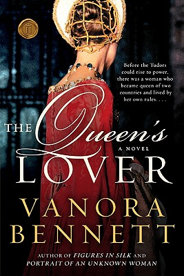 The Queen's Lover - Bennett, Vanora