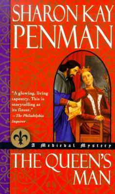 The Queen's Man: A Medieval Mystery - Penman, Sharon Kay