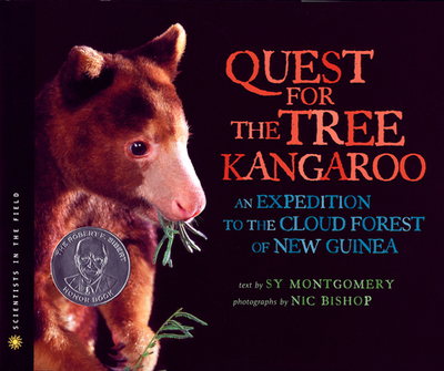 The Quest for the Tree Kangaroo: An Expedition to the Cloud Forest of New Guinea - Montgomery, Sy, and Bishop, Nic (Photographer)