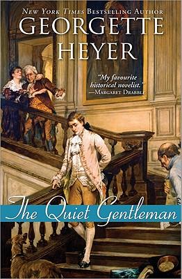 The Quiet Gentleman - Heyer, Georgette