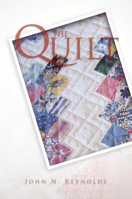The Quilt - Reynolds, John N