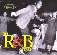 The R&B Years, Vol. 1 - Various Artists