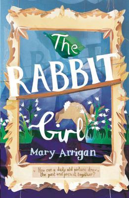 The Rabbit Girl - Arrigan, Mary