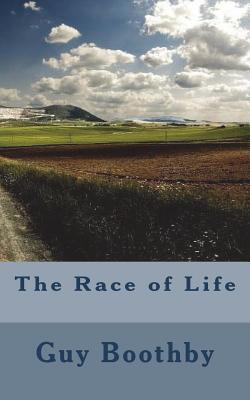 The Race of Life - Boothby, Guy