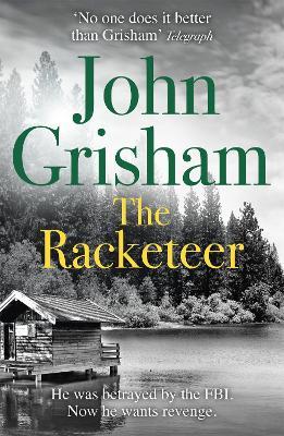 The Racketeer - Grisham, John