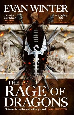 The Rage of Dragons: The Burning, Book One - Winter, Evan