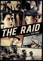The Raid - Ching Siu Tung; Tsui Hark