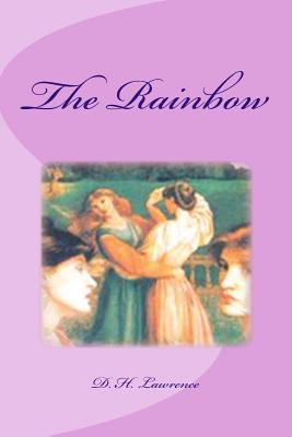 The Rainbow - Lawrence, D H, and Saguez, Edinson (Editor)