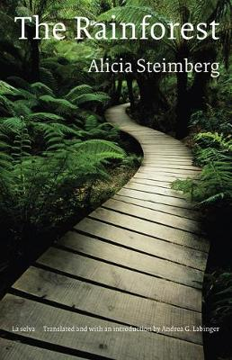 The Rainforest - Steimberg, Alicia, and Labinger, Andrea G (Introduction by)