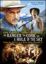 The Ranger, the Cook and a Hole in the Sky - John Kent Harrison
