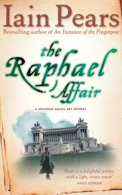 The Raphael Affair - Pears, Iain