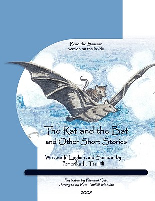 The Rat and the Bat: And Other Short Stories - Tauiliili, Pemerika L