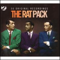 The Rat Pack: 50 Original Recordings - Frank Sinatra / Dean Martin / Sammy Davis Jr.