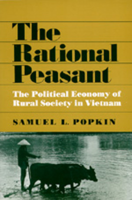The Rational Peasant - Popkin, Samuel L