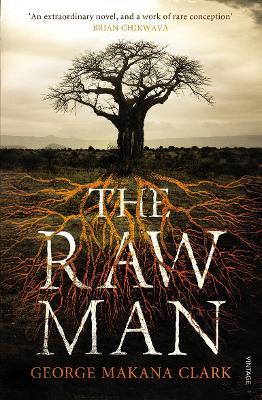 The Raw Man - Clark, George Makana