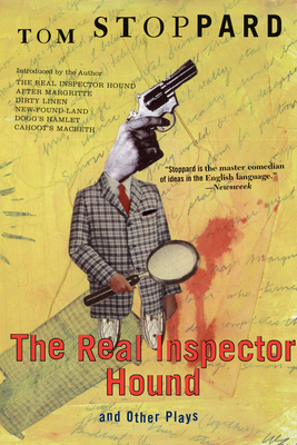 The Real Inspector Hound and Other Plays - Stoppard, Tom