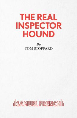 The Real Inspector Hound - Stoppard, Tom
