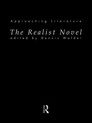 The Realist Novel - Walder, Dennis (Editor)