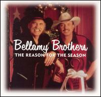 The Reason for the Season - The Bellamy Brothers