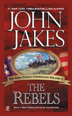 The Rebels - Jakes, John (Introduction by)