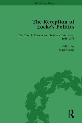 The Reception of Locke's Politics Vol 5: From the 1690s to the 1830s - Goldie, Mark