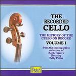 The Recorded Cello, Vol. I