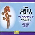 The Recorded Cello, Vol. I