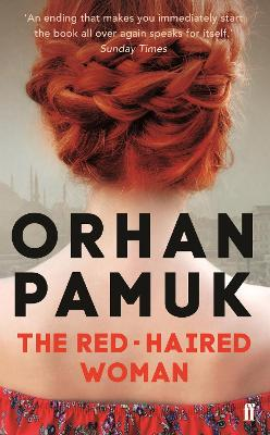 The Red-Haired Woman - Pamuk, Orhan