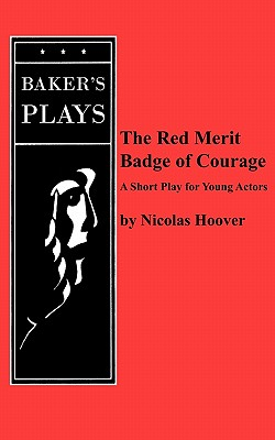 The Red Merit Badge of Courage - Hoover, Nicolas