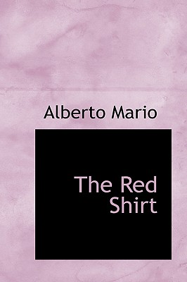 The Red Shirt - Mario, Alberto