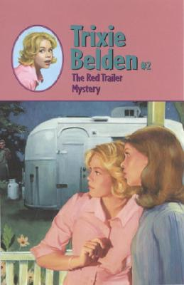 The Red Trailer Mystery - Campbell, Julie