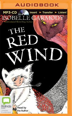 The Red Wind - Carmody, Isobelle