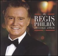 The Regis Philbin Christmas Album - Regis Philbin