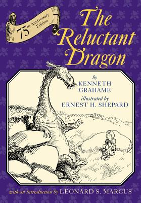 The Reluctant Dragon - Grahame, Kenneth, and Marcus, Leonard (Introduction by)